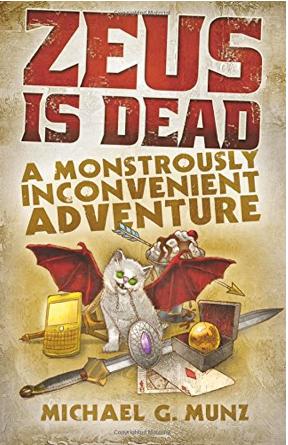 Book Review: ZEUS IS DEAD: A Monstrously Inconvenient Adventure