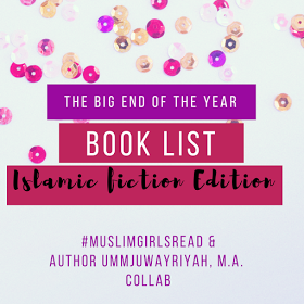 The BIG End of the Year Book List: Islamic Fiction Edition 2017–Author Umm Juwayriyah