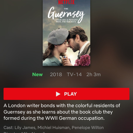 The Guernsey Literary & Potato Peel Society —the book-to-movie adaptation is now available on Ne