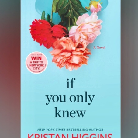 Book Review: If You Only Knew by Kristan Higgins