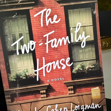BOOK REVIEW: THE TWO-FAMILY HOUSE BY Lynda Cohen Loigman