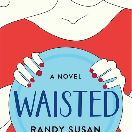 BOOK REVIEW: Waisted by Randy Susan Meyers