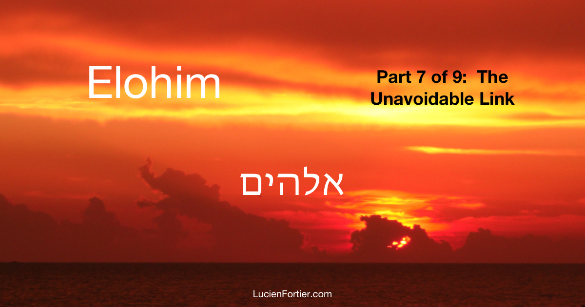 Elohim The Unavoidable Link 7 Of 9