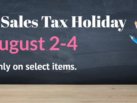 AUG 2 - SALES TAX HOLIDAY