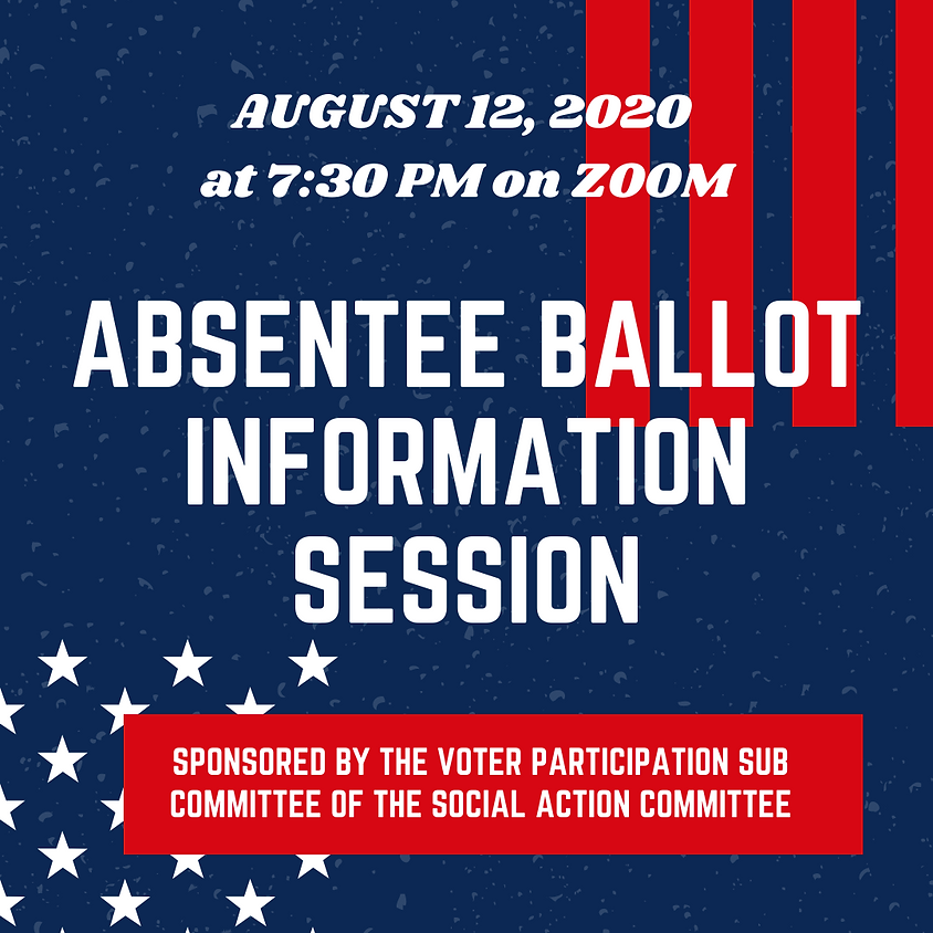Absentee Ballot Information Session