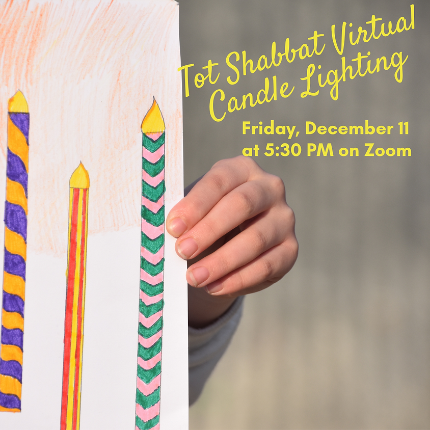 Tot Shabbat & Virtual Candle Lighting