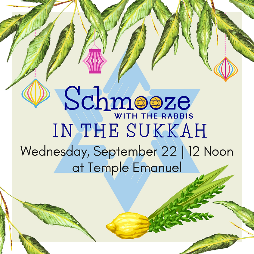 Schmooze with the Rabbis  in the Sukkah