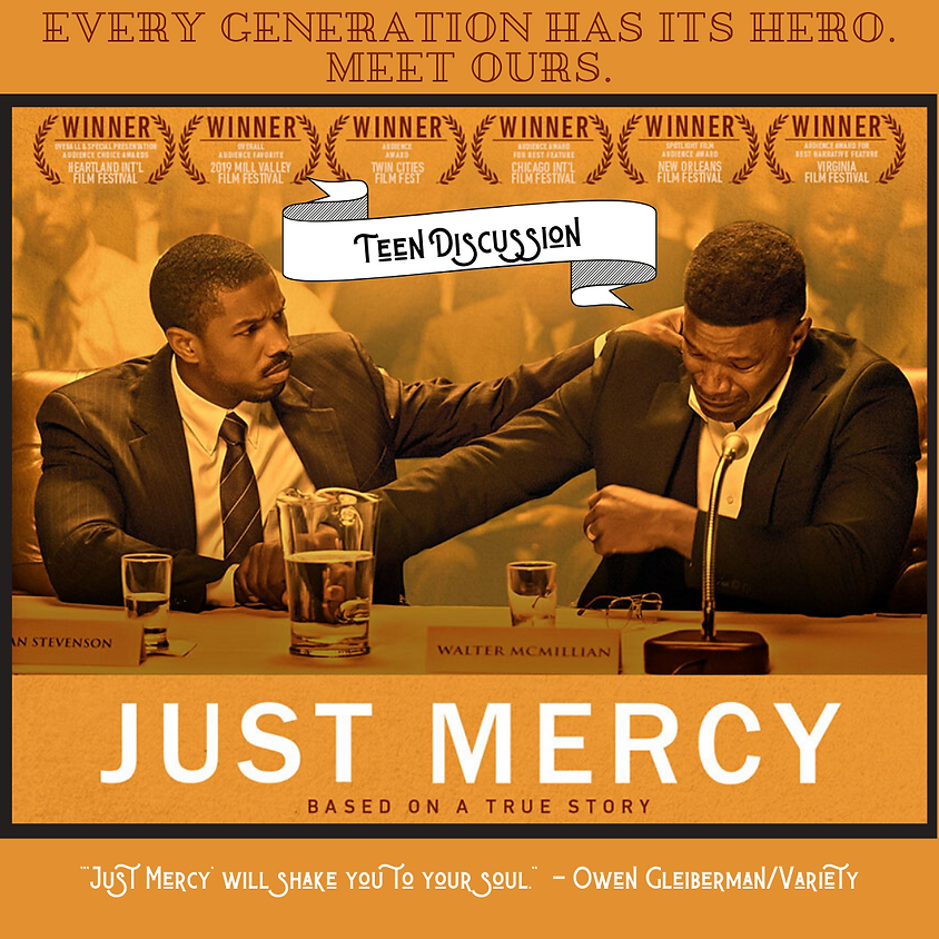 """""""Just Mercy"""" - Teen Discussion"""