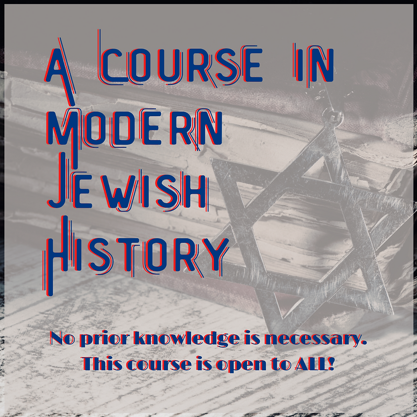 A Course in Modern Jewish History