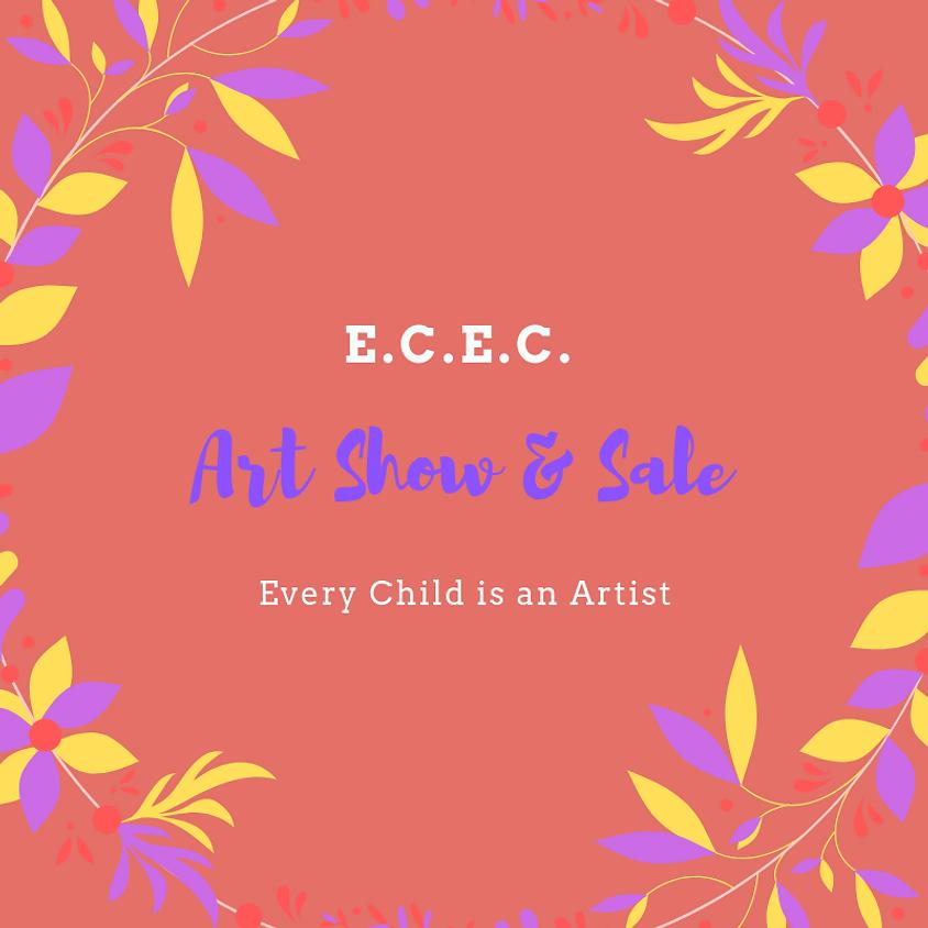 E.C.E.C. Art Show & Sale