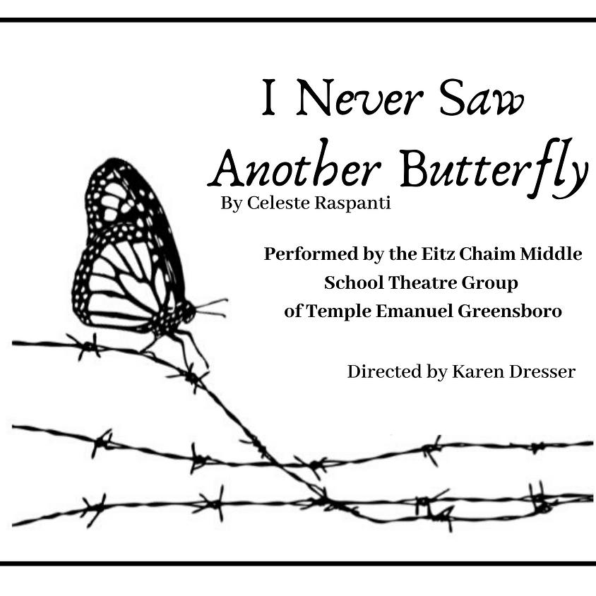 """I Never Saw Another Butterfly"" By Celeste Raspani"