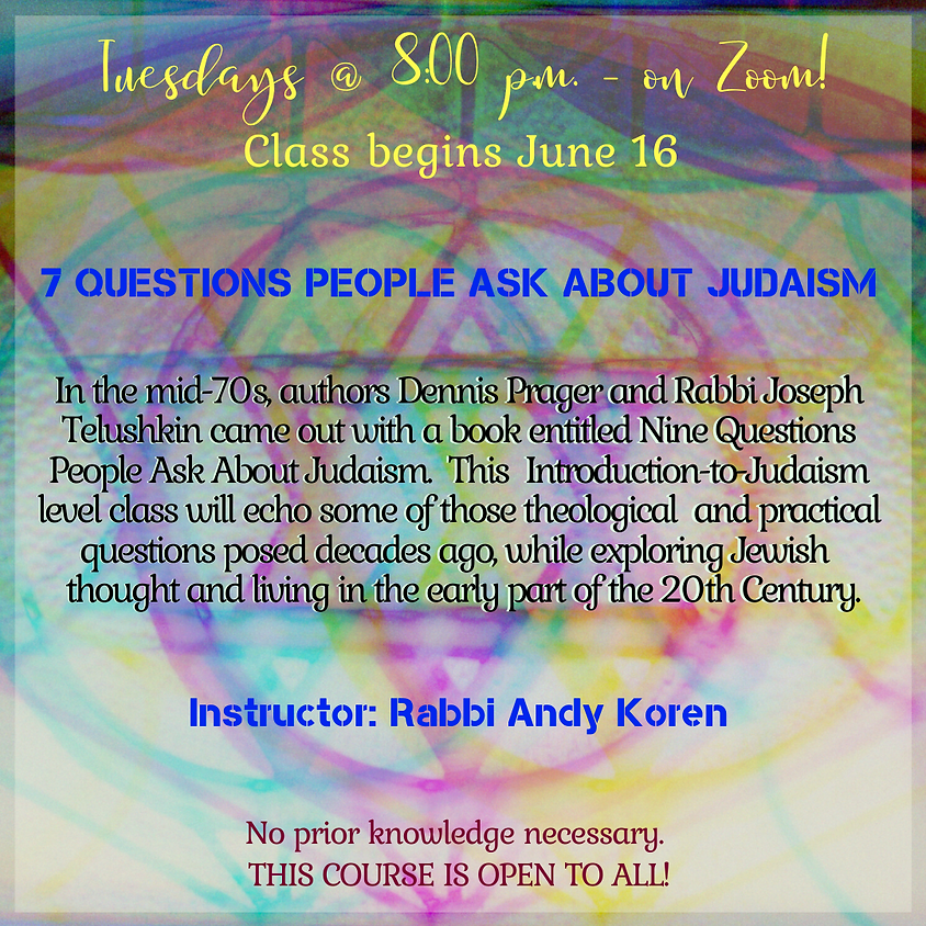 Seven Questions People Ask About Judaism