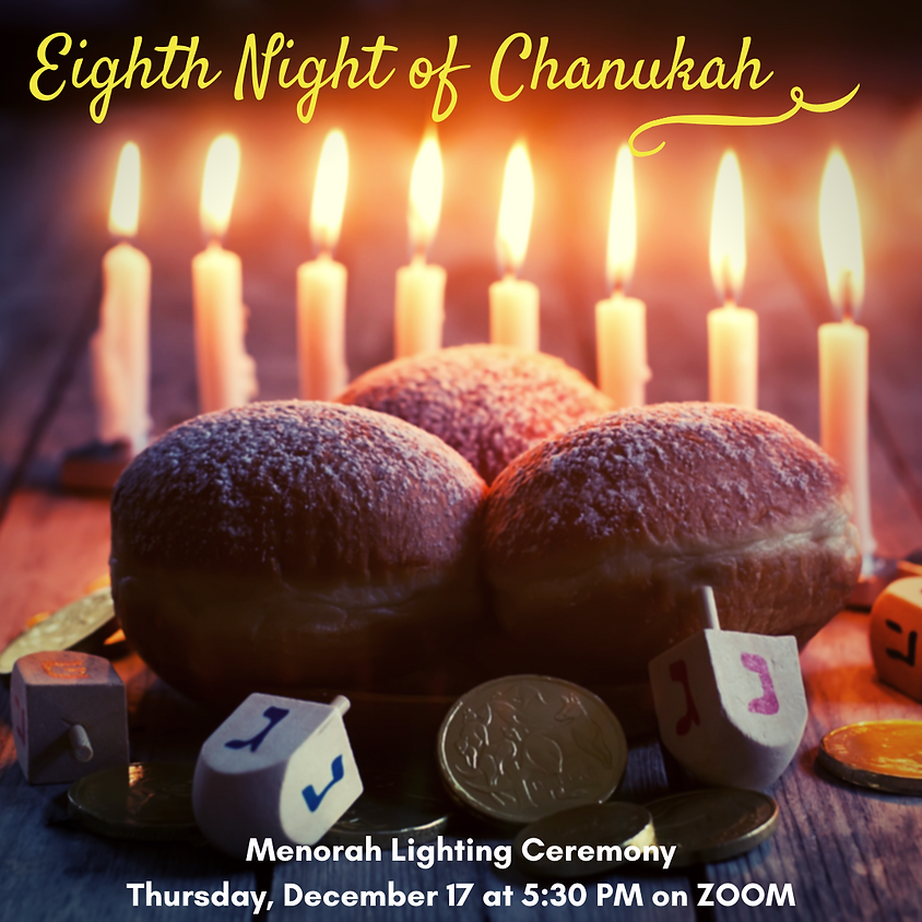 8th Night of Chanukah Menorah Lighting Ceremony