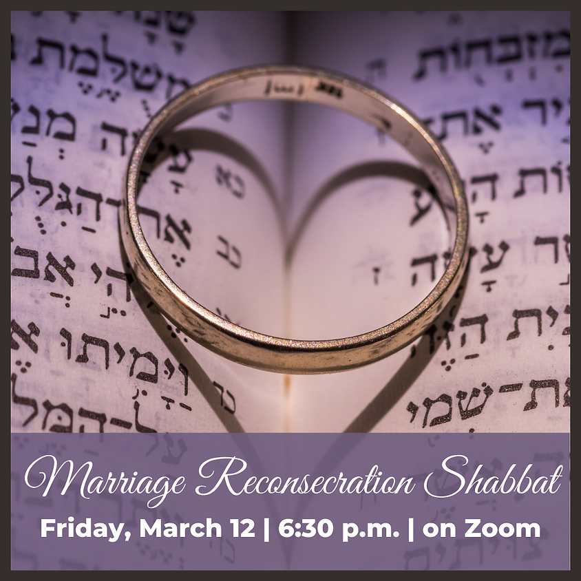 Marriage Reconsecration Shabbat Service