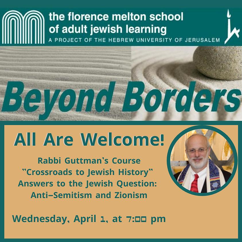 "Rabbi Guttman's ""Crossroads to Jewish History"" Course"