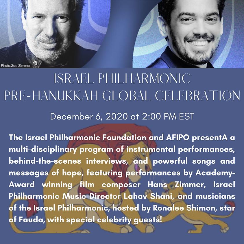 ISRAEL PHILHARMONIC PRE-HANUKKAH GLOBAL CELEBRATION