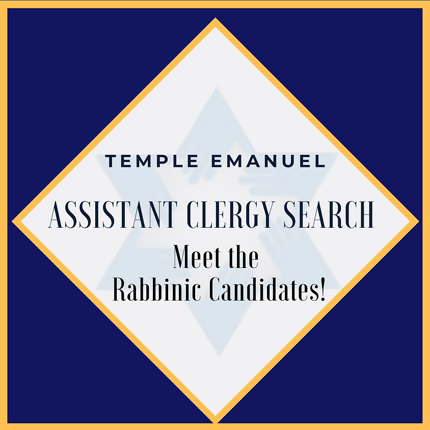 Temple Emanuel's Clergy Search: Meet the Candidates