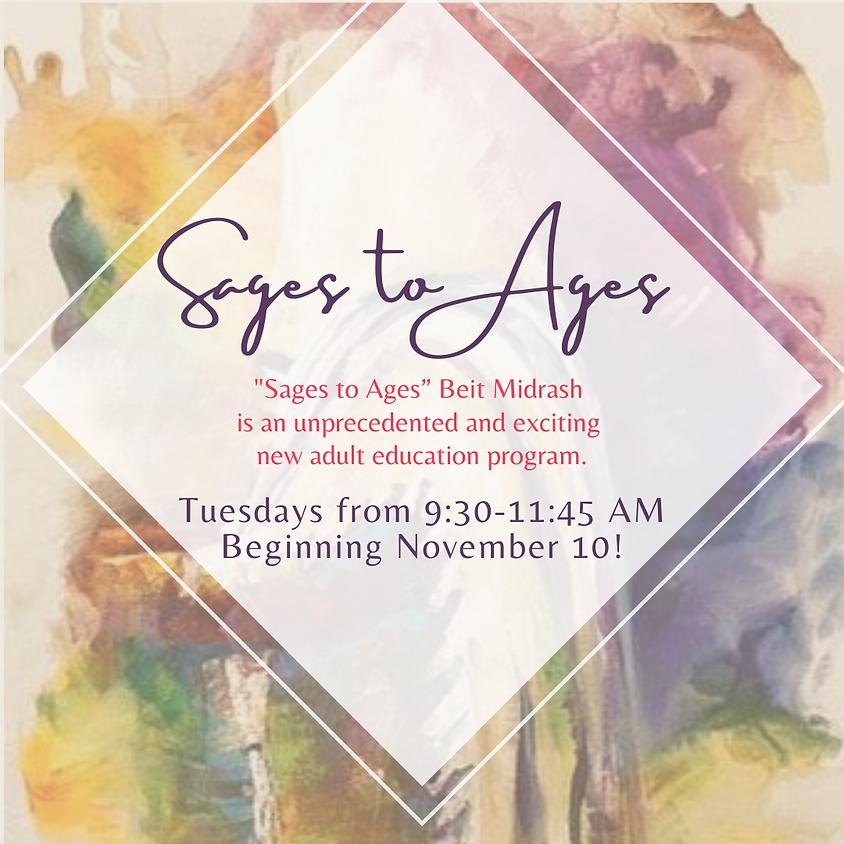 Sages to Ages Beit Midrash