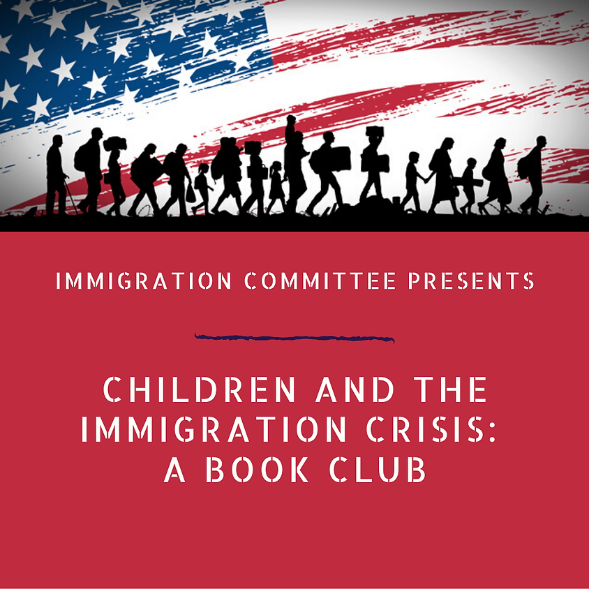 Children and the Immigration Crisis: A Book Club