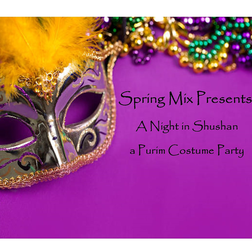 """Spring Mix Presents """"A Night in Shushan"""""""