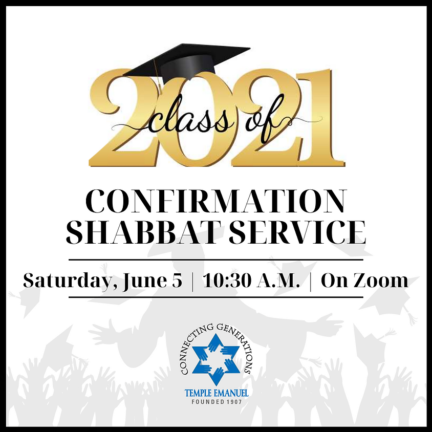 Confirmation Shabbat Service