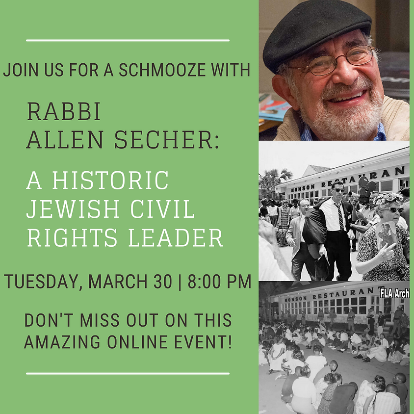 Schmooze with Rabbi Allen Secher: A Historic Jewish Civil Rights Leader