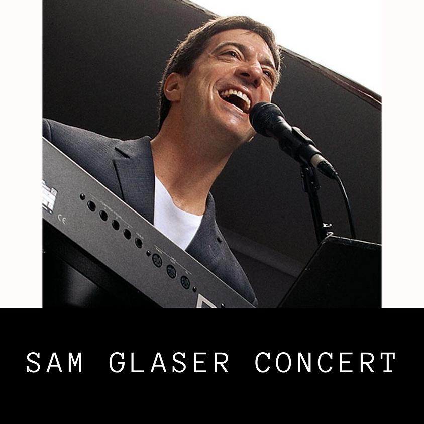 Sam Glaser Concert