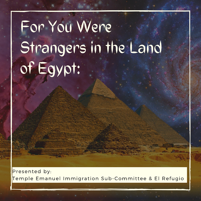 For You Were Strangers in the Land of Egypt: