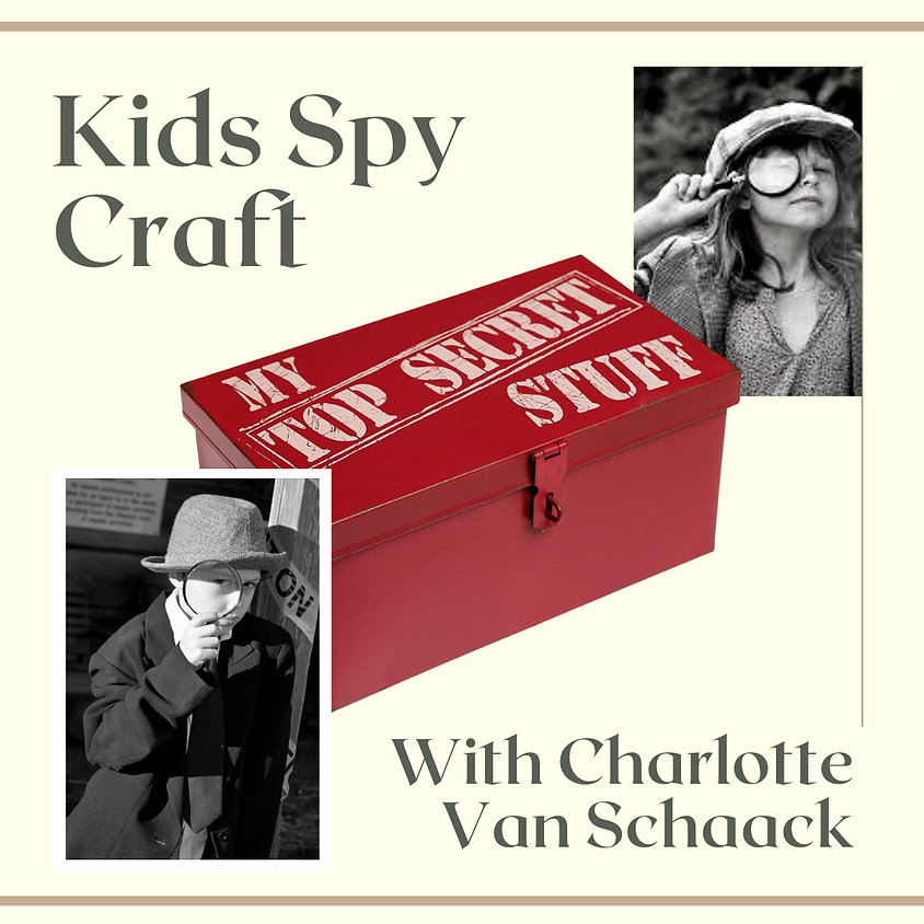 Kids Spy Craft (3rd-7th grade)