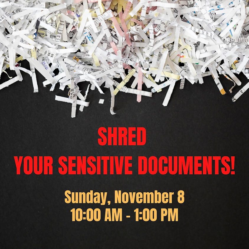 SHRED Your Sensitive Documents!