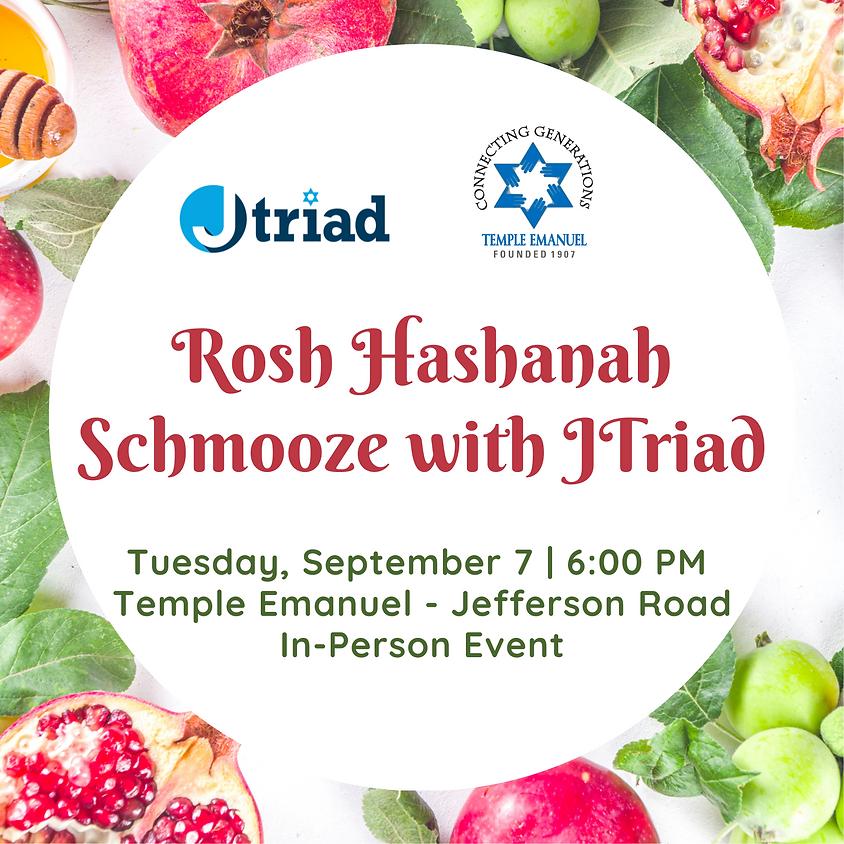 Rosh Hashanah Schmooze with JTriad