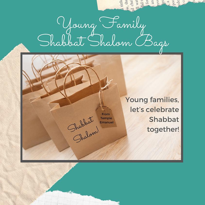 Young Family Shabbat Shalom Bag Pick-Up