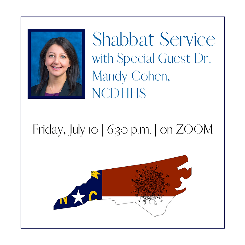 Shabbat Service with Special Guest Dr. Mandy Cohen