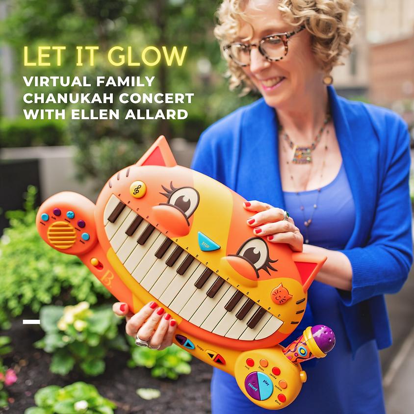 LET IT GLOW Virtual Family Chanukah Concert