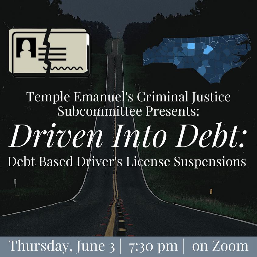 Driven Into Debt:  Debt Based Driver's License Suspensions