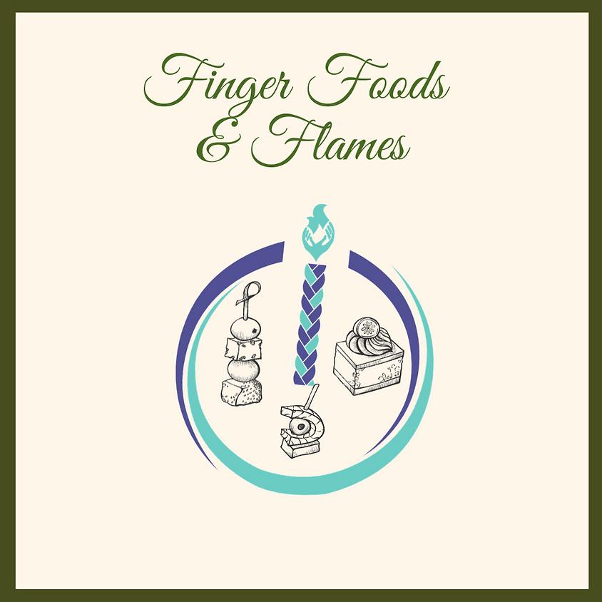 Finger Foods & Flames