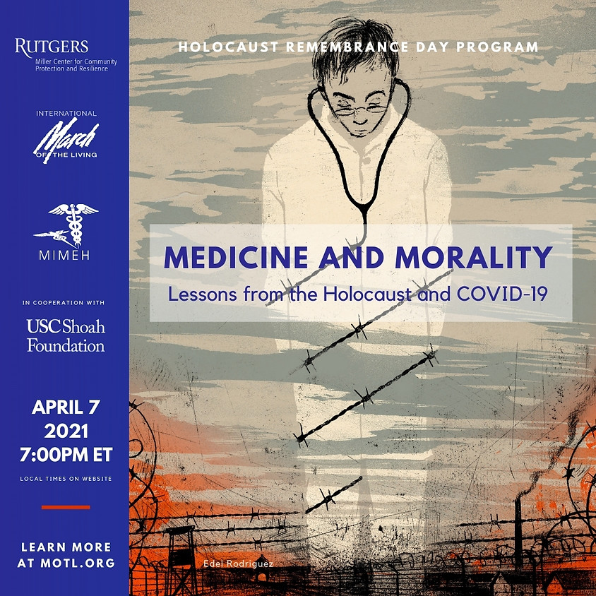 Medicine and Morality: Lessons from the Holocaust and COVID-19