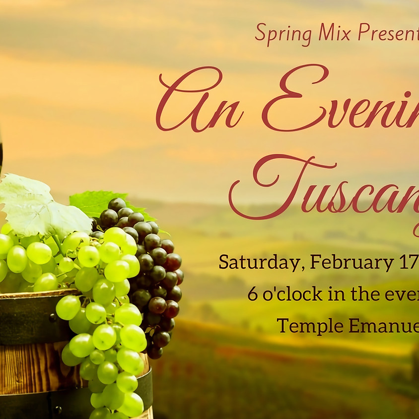 Spring Mix: An Evening in Tuscany