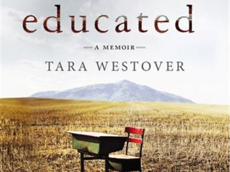Educated, A Memoir  Review