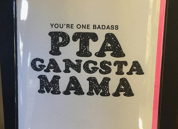 """""""PTA Gangsta Mama"""" blank card"""