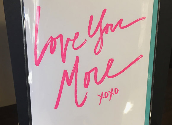 """Love You More"" card"