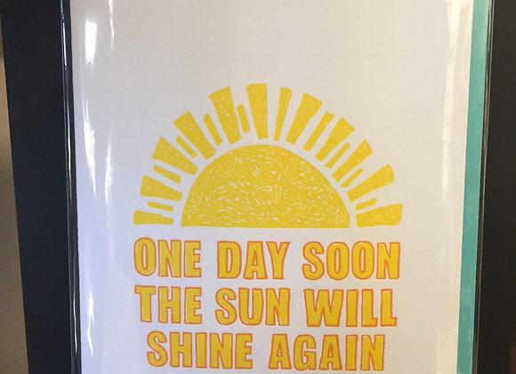 """""""The Sun Will Shine Again"""" card"""