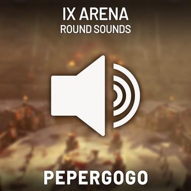 IX Arena Round Sounds