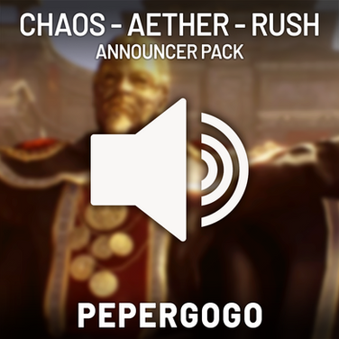 Chaos, Aether and Rush's Announcer Pack