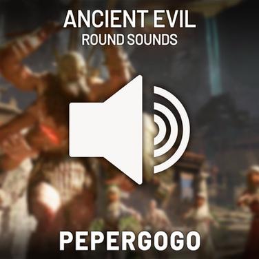 Ancient Evil Round Sounds