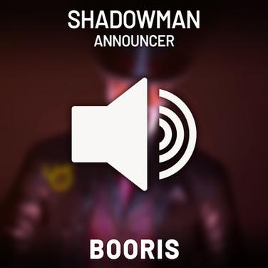 Shadow Man Announcer