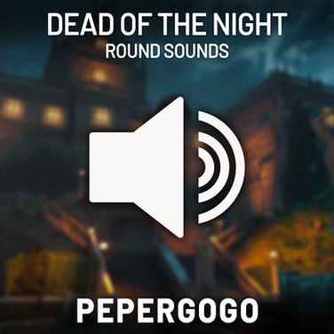 Dead of the Night Round Sounds