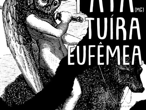 Efusiva apresenta Pata, Eufêmea e Tuíra no Espaço 989 Artes