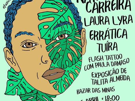 Efusiva apresenta: Natália Carreira, Laura Lyra, Errática, Tuíra e muito mais no próximo dia 28