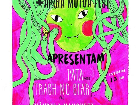 Efusiva e Apoia Mútua Fest apresentam Trash No Star, Nâmbula Mangueta e Pata em Santana / São Paulo